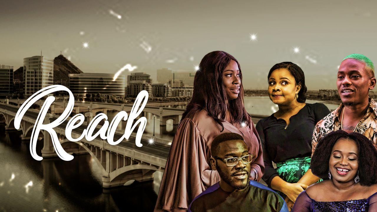 Reach - Nollywood Movie